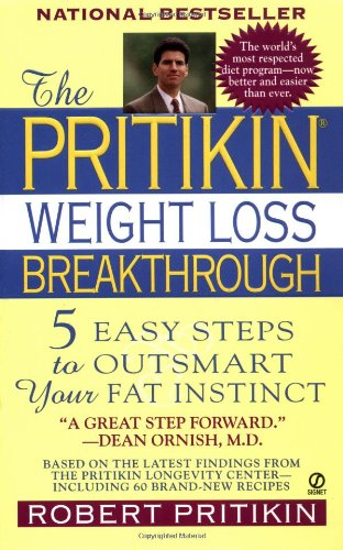 9780451195722: The Pritikin Weight Loss Breakthrough: 5 Easy Steps to Outsmart Your Fat Instinct