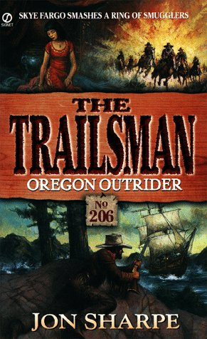 Trailsman 206: Oregon Outrider (0451195817) by Jon Sharpe