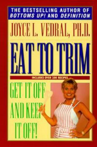 9780451196699: Eat to Trim: Get it off and Keep it off!