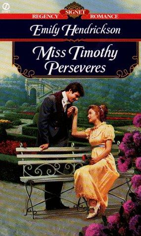 9780451196767: Miss Timothy Perseveres (Signet Regency Romance)