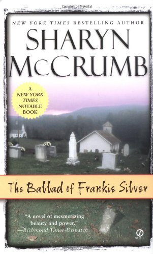The Ballad of Frankie Silver: McCrumb, Sharyn