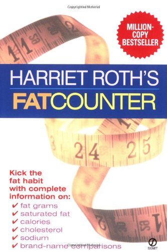 9780451197450: Harriet Roth's Fat Counter: Third Edition