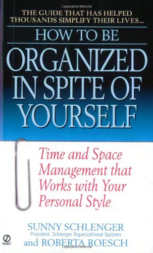 9780451197467: How to be Organized in Spite O