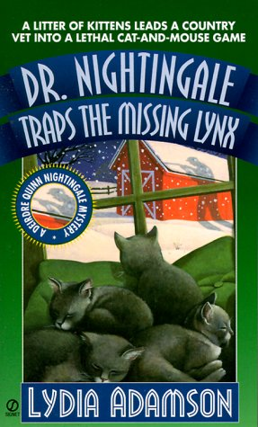 9780451197733: Dr. Nightingale Traps the Missing Lynx (Dr. Nightingale Mystery)