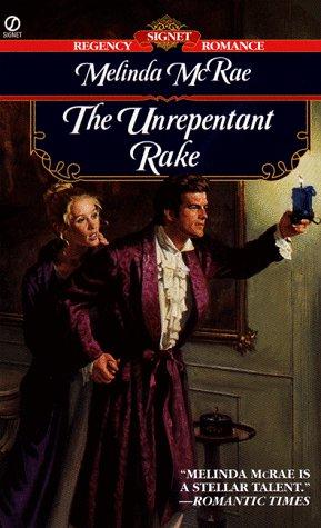 The Unrepentant Rake (0451197798) by McRae, Melinda