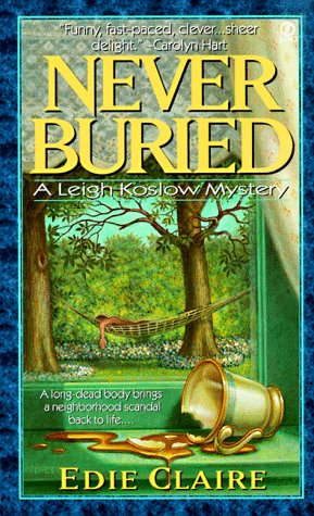 9780451197887: Never Buried: A Leigh Koslow Mystery (Volume 1)