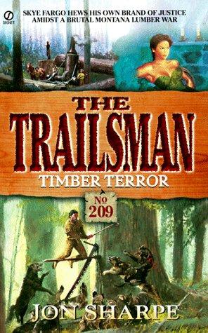 Timber Terror (Trailsman, No.209): Sharpe, Jon