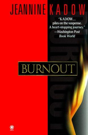 Burnout: Jeannie Kadow