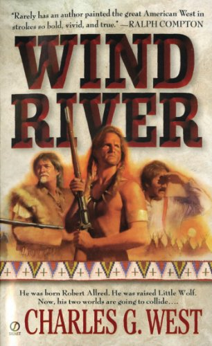 Wind River: West, Charles G.