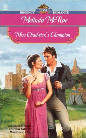 Miss Chadwick's Champion (Signet Regency Romance) (0451198573) by McRae, Melinda