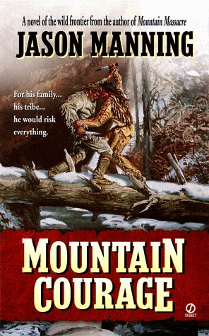 Mountain Courage (9780451198709) by Manning, Jason