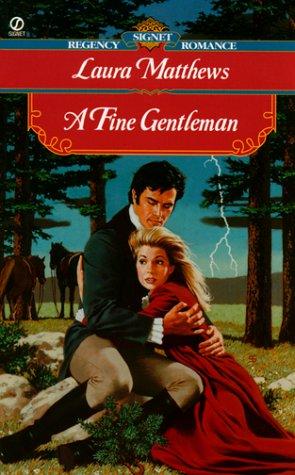 A Fine Gentleman (0451198727) by Matthews, Laura