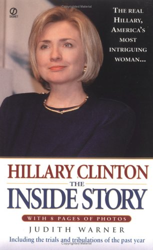 9780451198952: Hillary Clinton: The Inside Story