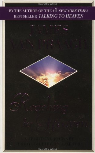 9780451199508: Reaching to Heaven: A Spiritual Journey Through Life and Death
