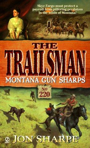 9780451199645: Montana Gun Sharps (Trailsman, No. 220)