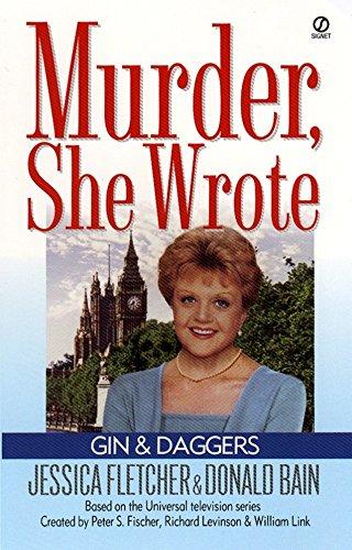 9780451199980: Gin and Daggers : A Murder, She Wrote Mystery Novel (Murder, She Wrote)