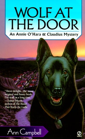 Wolf at the Door (Annie O'Hara & Claudius Mysteries) (9780451200211) by Campbell, Ann
