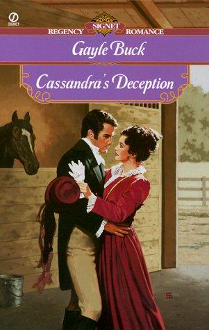 9780451200372: Cassandra's Deception (Signet Regency Romance)