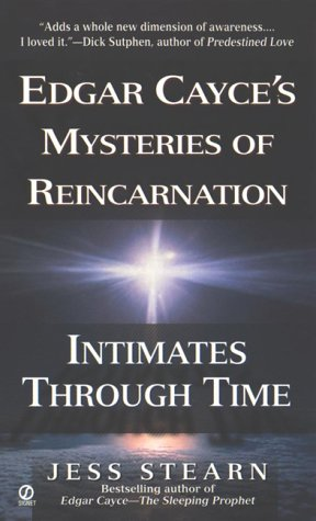 9780451200747: Intimates Through Time: Edgar Cayce's Mysteries of Reincarnation