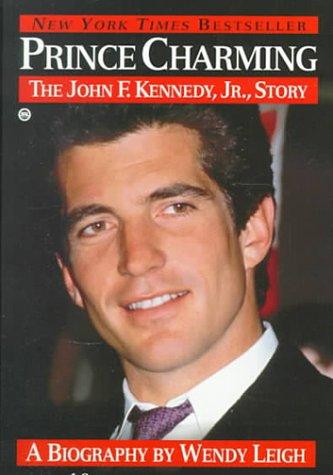 9780451200808: Prince Charming: The John F. Kennedy Jr. Story