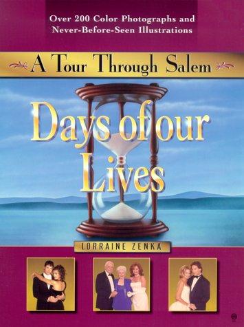 9780451201096: Days of our Lives: A Tour Through Salem