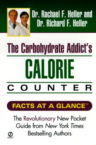 9780451201119: Carbohydrate Addict's Calorie Counter