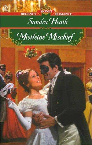 9780451201478: Mistletoe Mischief (Signet Regency Romance)