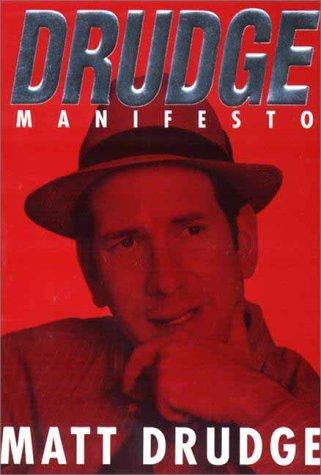 9780451201508: Drudge Manifesto