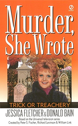 9780451201522: Murder, She Wrote: Trick or Treachery