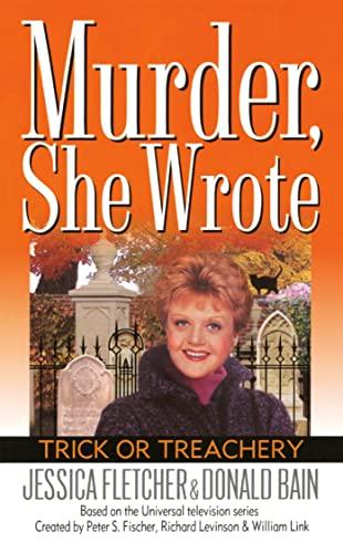 9780451201522: Murder, She Wrote: Trick or Treachery