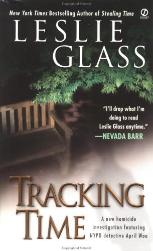 9780451202284: Tracking Time (April Woo Suspense Novels)