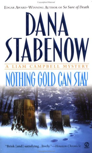 9780451202307: Nothing Gold Can Stay (Liam Campbell Mysteries)