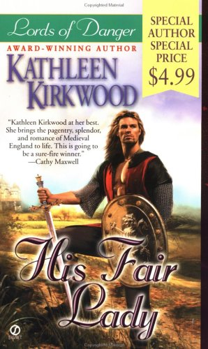 His Fair Lady (Lords of Danger) (A: Kirkwood, Kathleen
