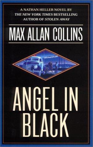 9780451202635: Angel in Black (Nathan Heller Novels)