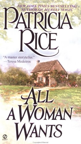 9780451202895: All a Woman Wants (Signet Historical Romance)