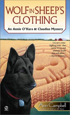 Wolf in Sheep's Clothing (Annie O'Hara & Claudius Mysteries) (9780451202956) by Campbell, Ann