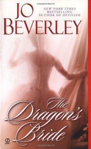 The Dragon's Bride (Historical Romance, Signet): Jo Beverley