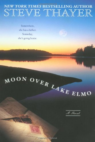 9780451203731: The Moon Over Lake Elmo