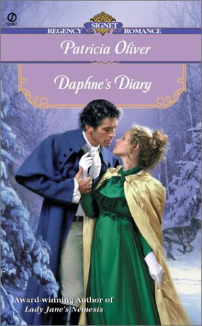 Daphne's Diary (Signet Regency Romance): Oliver, Patricia