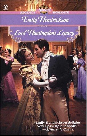 9780451204028: Lord Huntingdon's Legacy (Signet Regency Romance)