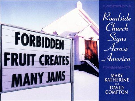 9780451204066: Forbidden Fruit Creates Many Jams