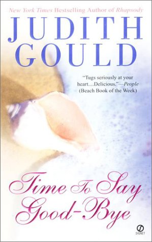 Time to Say Good-Bye: Gould, Judith