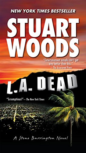 L.A. Dead (A Stone Barrington Novel): Stuart Woods