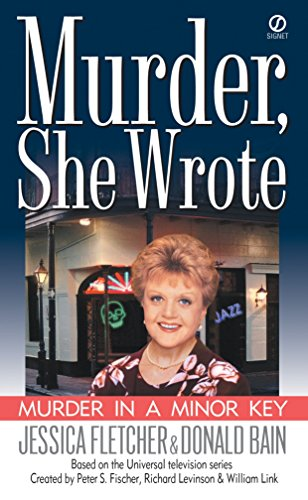 MURDER IN A MINOR KEY. (Murder, She Worte Series; Based on the Universal Television series);.
