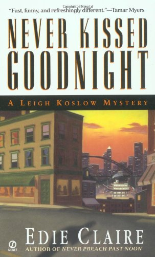 9780451204370: Never Kissed Goodnight: A Leigh Koslow Mystery (Leigh Koslow Mysteries) (Volume 4)