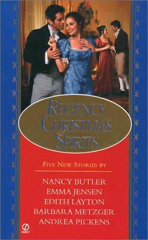 Regency Christmas Spirits (0451204387) by Edith Layton; Emma Jensen; Nancy Butler