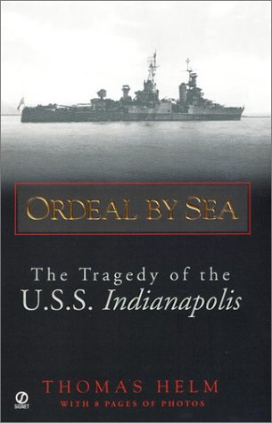 9780451204479: Ordeal by Sea: The Tragedy of the U.S.S. Indianapolis