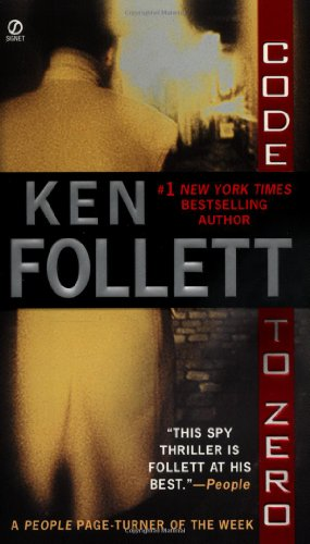 Code To Zero: Follett, Ken