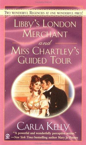 9780451204615: Libby's London Merchant & Miss Chartley's Guided Tour (Signet Regency Romance)