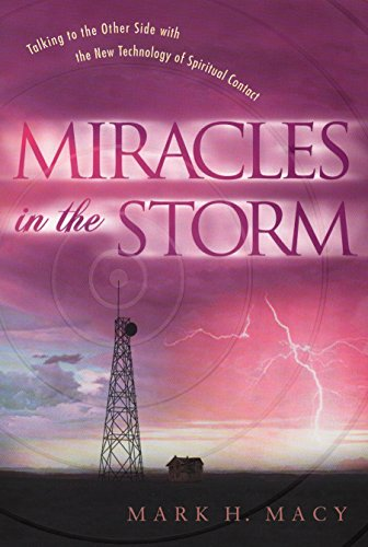 9780451204714: Miracles in the Storm: Talking to the Other Side with the New Technology of Spiritual Contact